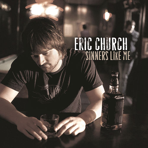 Sinners Like Me de Eric Church