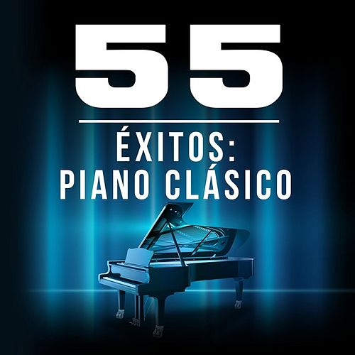 55 Éxitos: Piano Clásico by Various Artists