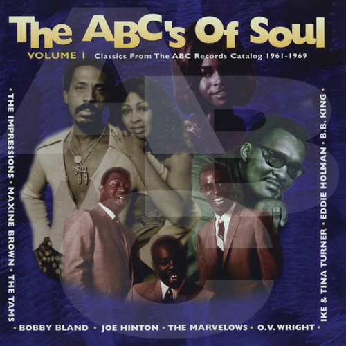 The ABC's Of Soul, Vol. 1 (Classics From The ABC Records Catalog 1961-1969) von Various Artists