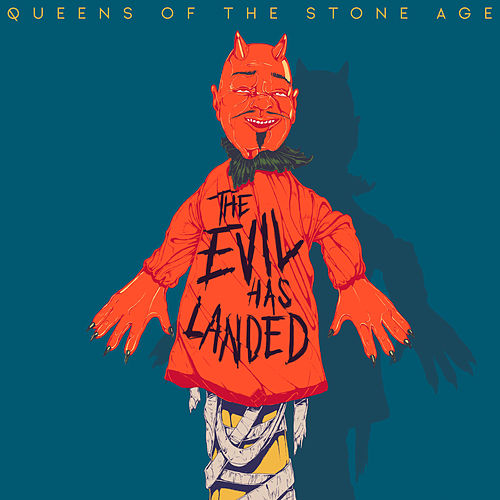 The Evil Has Landed di Queens Of The Stone Age