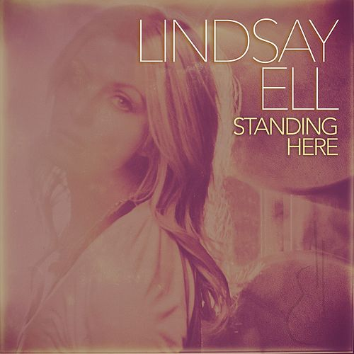 Standing Here von Lindsay Ell