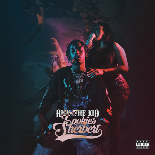 Cookies & Sherbert de Rich the Kid