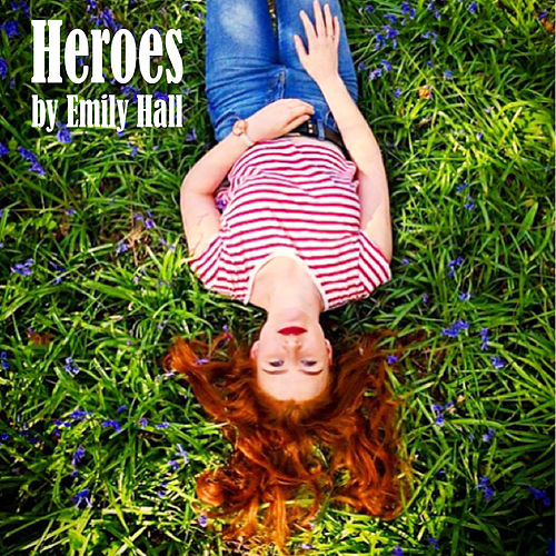 Heroes von Emily Hall