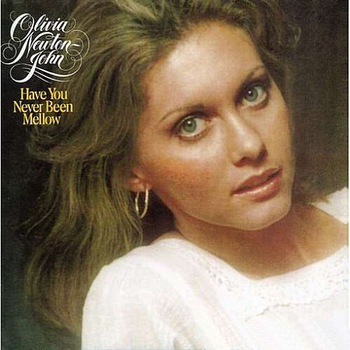 Have You Never Been Mellow de Olivia Newton-John