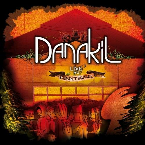 Live au Cabaret Sauvage de Danakil