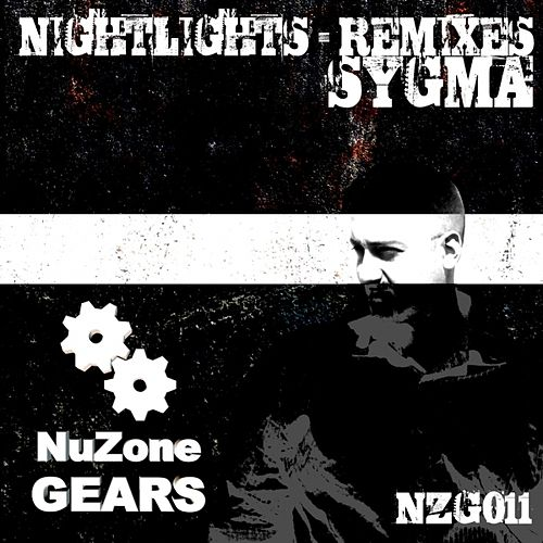 Nightlights Remixes by Sygma