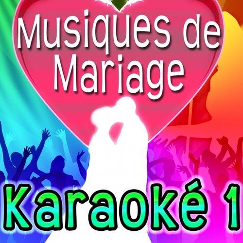 Musique de mariage Karaoké 1 - On s'aime di Versaillesstation