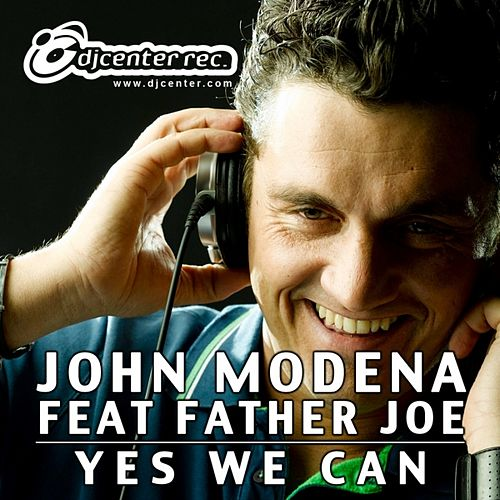 Yes We Can by John Modena