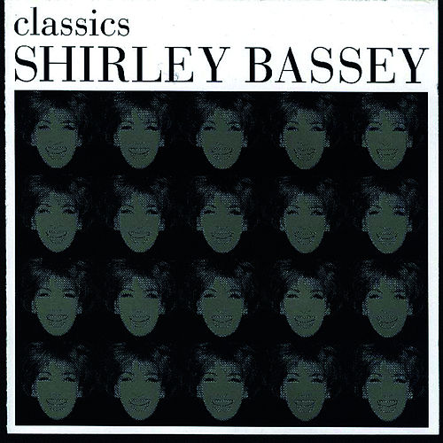 Classics Vol. 1 by Shirley Bassey