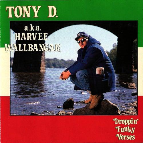 Droppin' Funky Verses de Tony D.