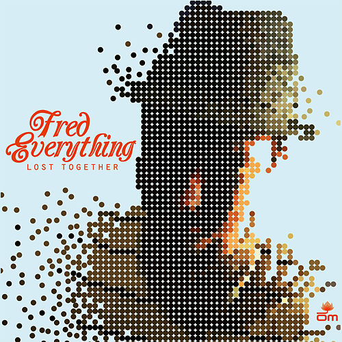 Lost Together von Fred Everything