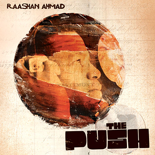 The Push de Raashan Ahmad