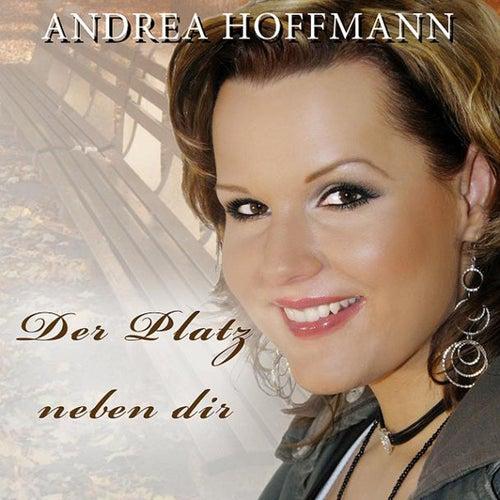 Der Platz neben dir de Andrea Hoffmann