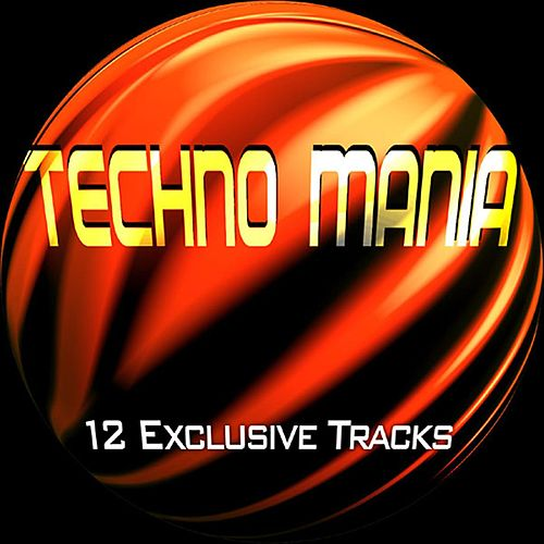 Techno Mania by Various Artists