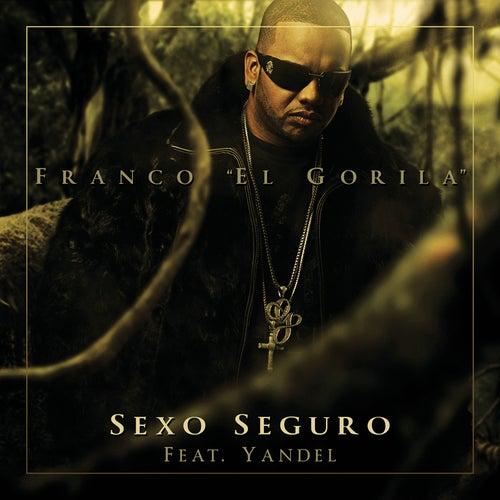 Sexo Seguro de Franco 'El Gorilla'