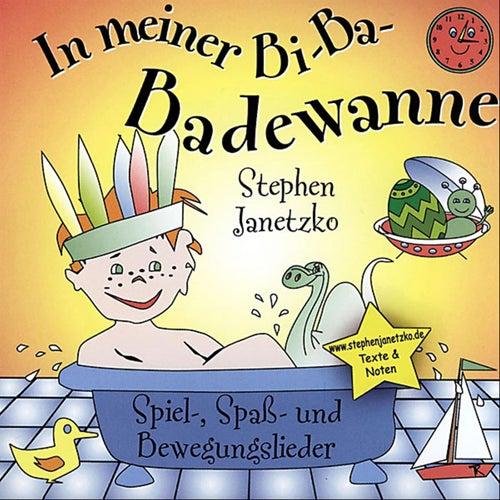 In meiner Bi-Ba-Badewanne von Stephen Janetzko