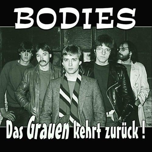 Das Grauen kehrt zurück by The Bodies