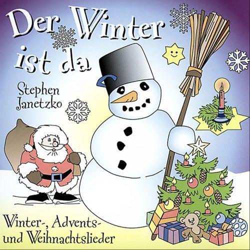 Der Winter ist da von Stephen Janetzko