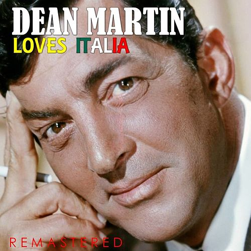 Loves Italia (Remastered) de Dean Martin