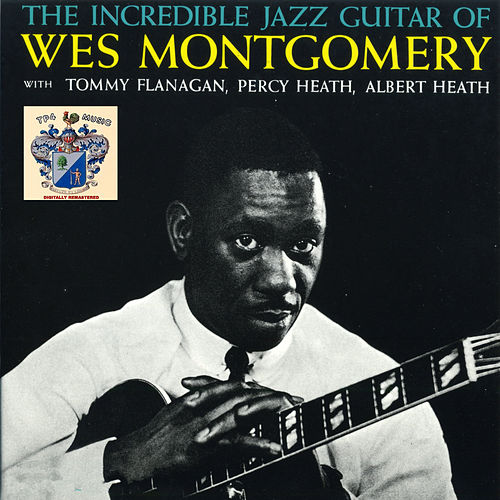 The Incredible Jazz Guitar of Wes Montgomery de Miles Davis