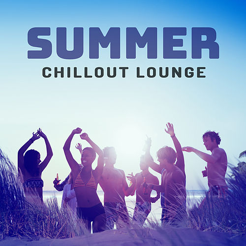 Summer Chillout Lounge – Relax & Chill Under The Palms, Chillout Music, Electro 2017 von Ibiza Chill Out