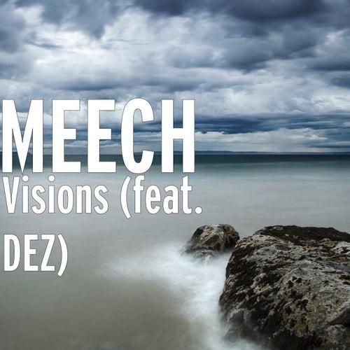 Visions (feat. DEZ) de Meech