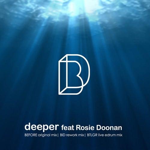 Deeper by Bid