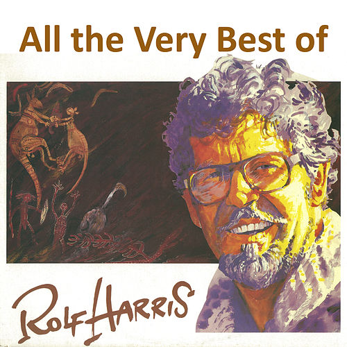 All the Very Best by Rolf Harris