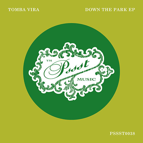 Down The Park EP by Tomba Vira