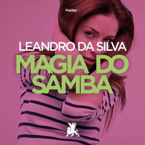 Magia Do Samba von Leandro Da Silva