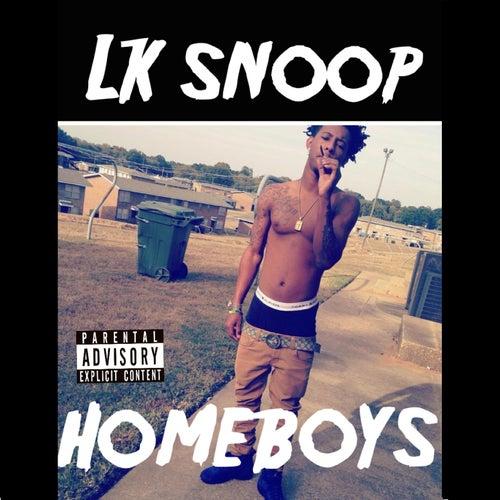 Homeboys von Lk Snoop