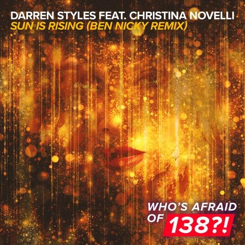 Sun Is Rising (Ben Nicky Remix) van Darren Styles