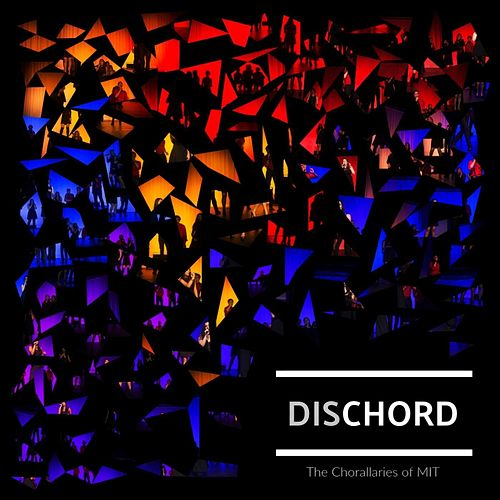 Dischord de The Chorallaries of MIT
