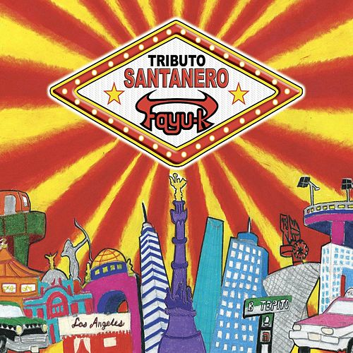 Tributo Santanero by Fayu-K