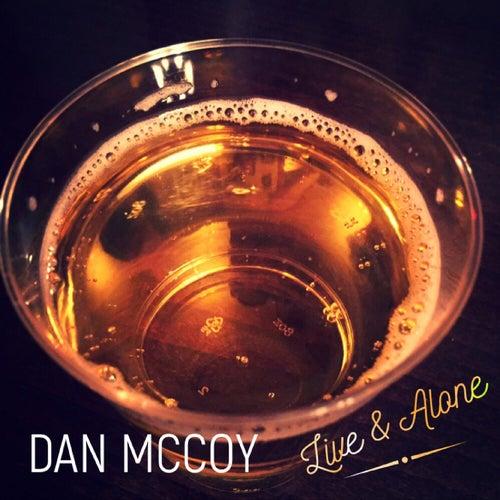 Live & Alone by Dan Mccoy