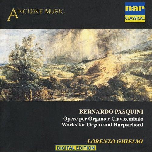 Bernardo Pasquini - Opere Per Organo E Clavicembalo von Lorenzo Ghielmi