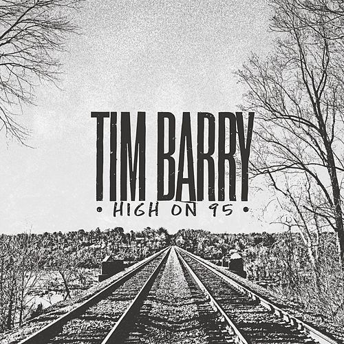 High on 95 von Tim Barry