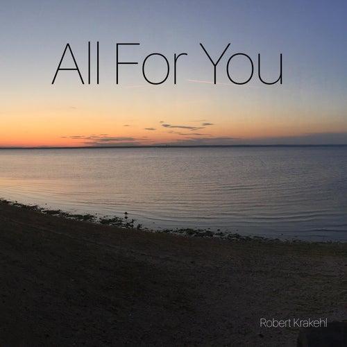 All for You de Robert Krakehl