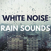 White Noise: Rain Sounds by SleepTherapy