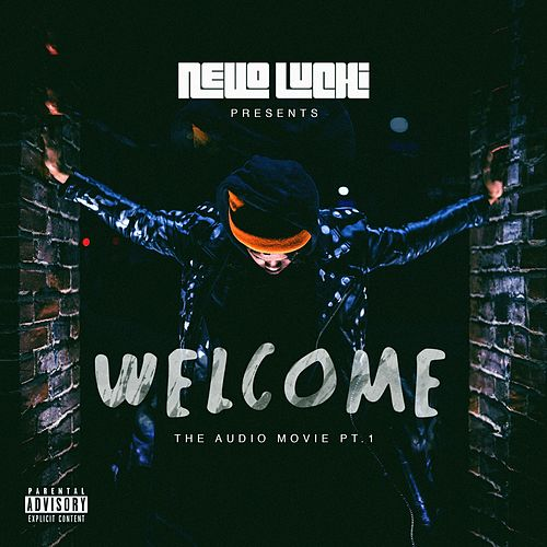 Welcome: The Audio Movie, Pt. 1 by Nello Luchi