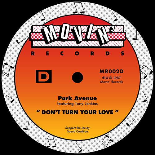 Don't Turn Your Love (feat. Tony Jenkins) by Park Avenue