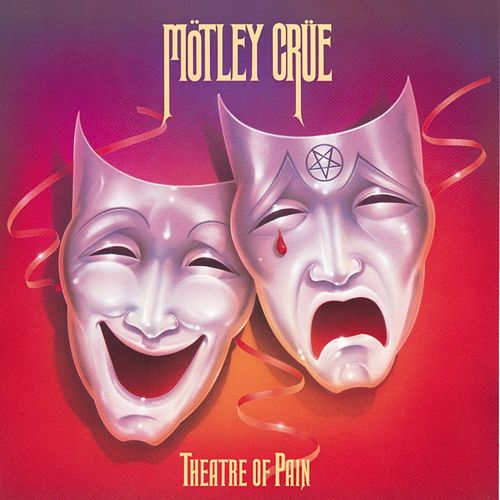 Theatre Of Pain de Motley Crue
