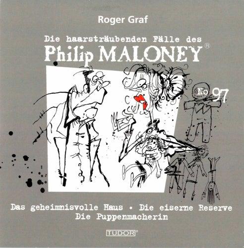 Die haarsträubenden Fälle des Philip Maloney, Vol. 97 von Michael Schacht