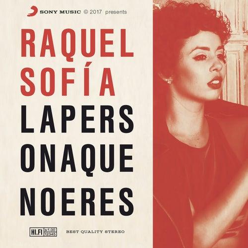 La Persona Que No Eres by Raquel Sofía