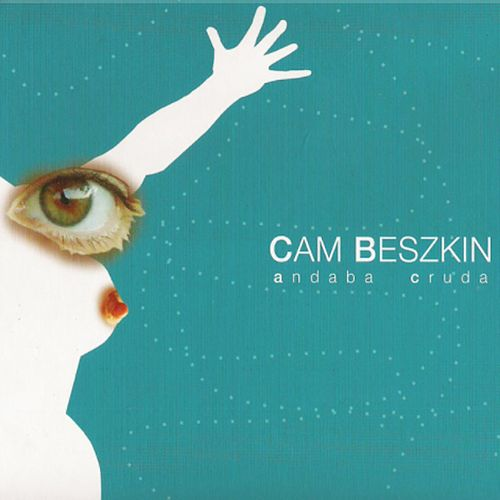 Andaba Cruda by Cam Beszkin