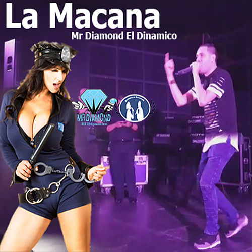 La Macana von Mr Diamond el Dinamico