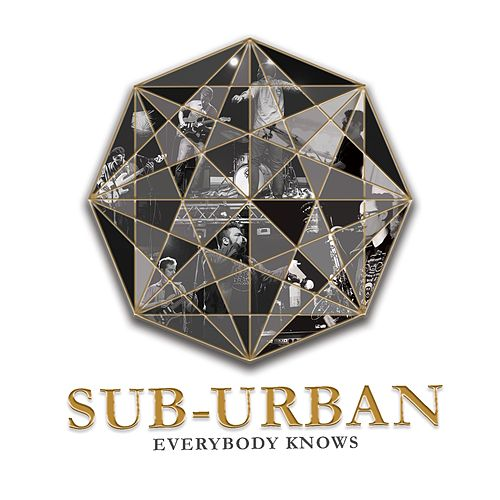 Everybody Knows by Sub-urban