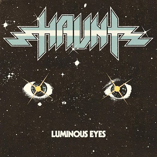 Luminous Eyes van Haunt