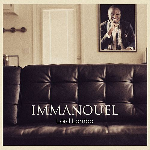 Immanouel by Lord Lombo