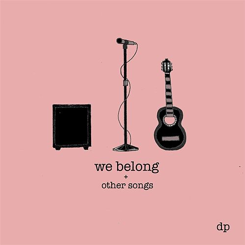 We Belong and Other Songs von Danielle Prou